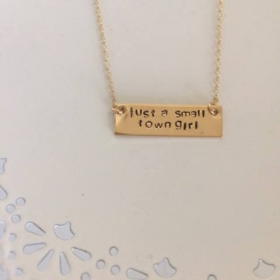 Just A Small Town Girl Necklace | Gold Bar Necklace | Stamped Gold Bar Necklace | Customized Necklace | Journey | Custom Stamped Necklace