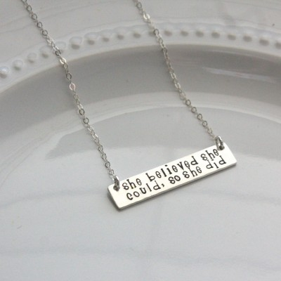 She Believed She Could Necklace - Inspirational Jewelry - Graduation Gift - Inspirational Mother's Day Gift